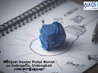 Menjadi Dealer Pulsa Murah se-Indonesia, Untungkah Jika Bergabung?