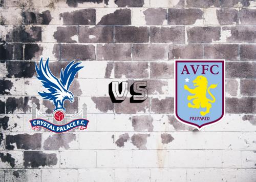 Crystal Palace vs Aston Villa  Resumen