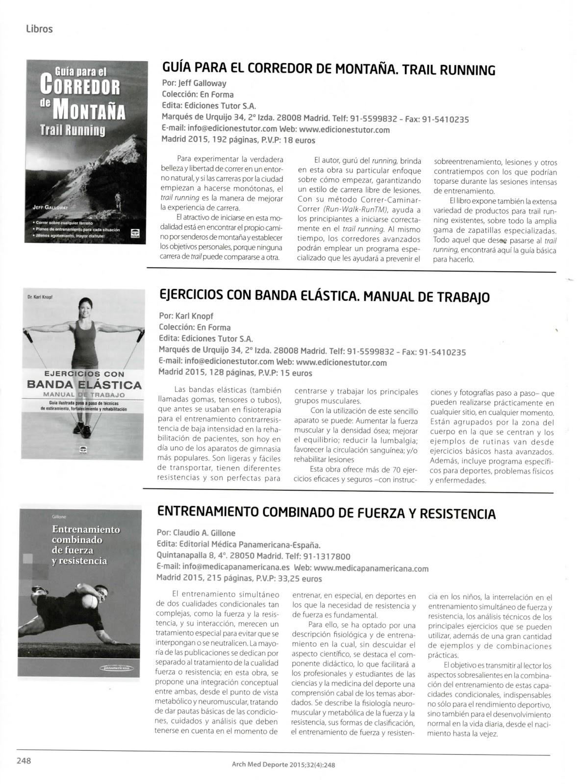 Reseña de los libros Guía para el corredor de montaña. Trail Running y  Ejercicios con Banda elástica. Manual de trabajo en Archivos Medicina del  deporte ...