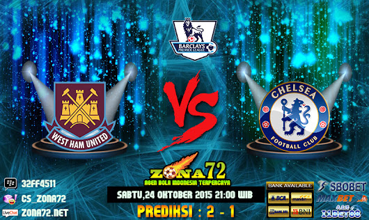 Agen Bola Online - Prediksi West Ham United VS Chelsea 24 Oktober 2015 | Agen Bola Online Eternally-Distracted