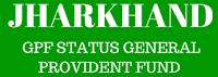 jharkhand-gpf-status-general-provident-fund