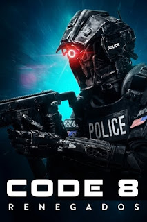 Baixar Code 8 Renegados Torrent Dublado - BluRay 720p/1080p