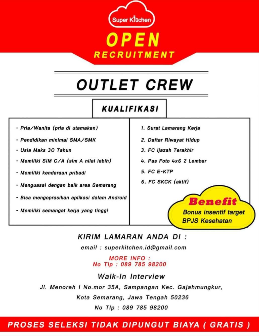 Super Kitchen Open Recruitment Outlet Crew Penempatan di Sampangan Semarang