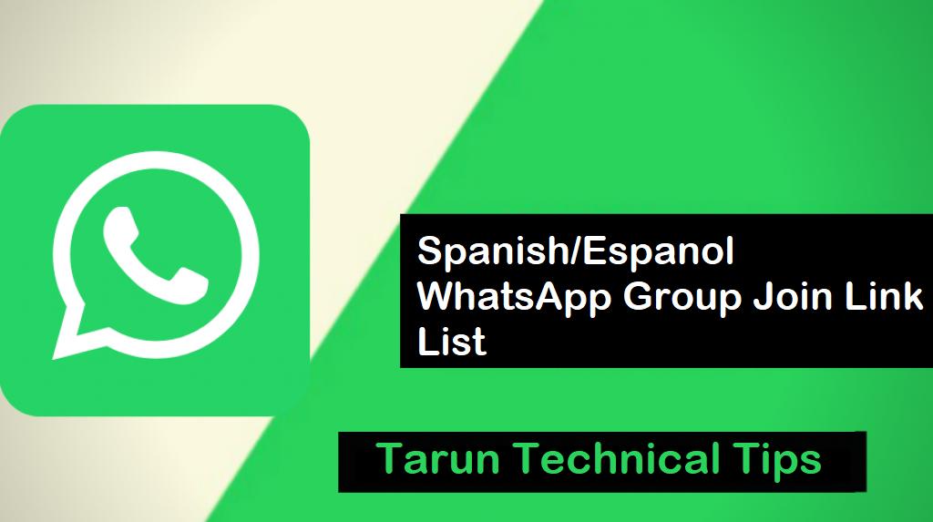 Join Now! Spanish/Espanol WhatsApp Group Join Link List 2019 | Tarun