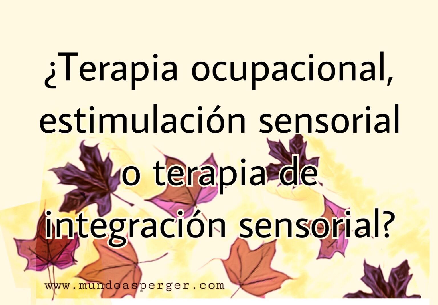 MuNDo AsPeRGeR: Terapia ocupacional.