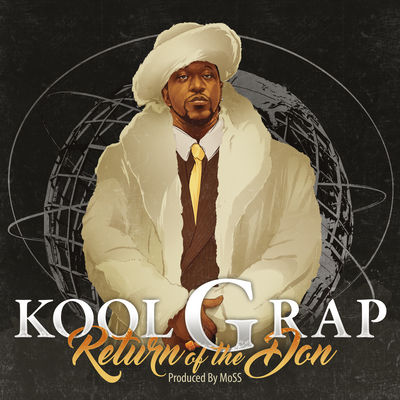 Kool G Rap - Return Of The Don - Album Download, Itunes Cover, Official Cover, Album CD Cover Art, Tracklist