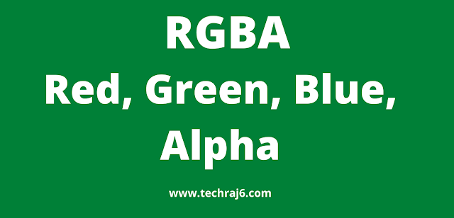 RGBA full form, What is the full form of RGBA