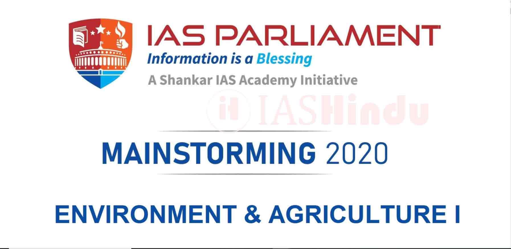 UPSC CSE Mains 2020 Environment Agriculture I