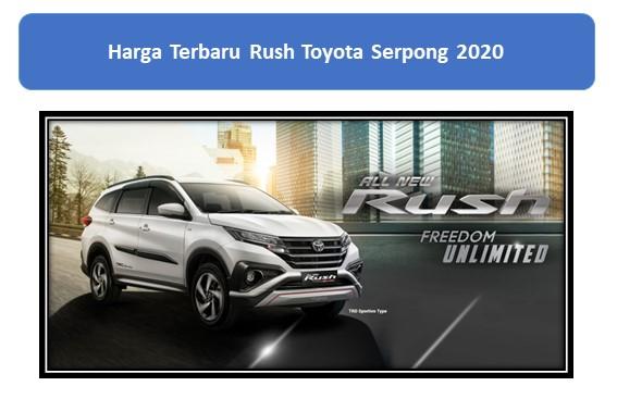 Harga Terbaru Rush Toyota Serpong 2020