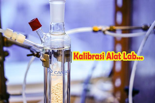 kalibrasi alat lab