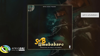 Download Audio | Sat-B – Umubabaro  Mp3