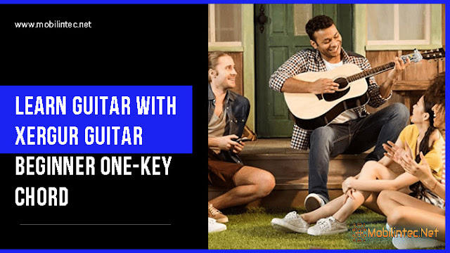Learn Guitar With Xergur Guitar Beginner One-Key Chord