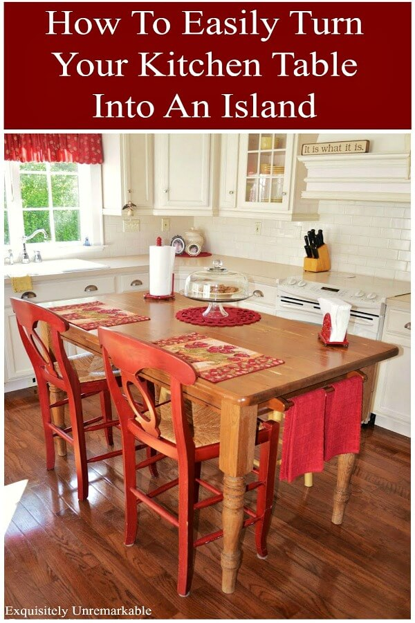 How To Make A Farmhouse Island Out Of A Kitchen Table