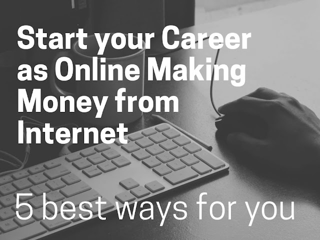 How to start your Make Money Online career on Internet