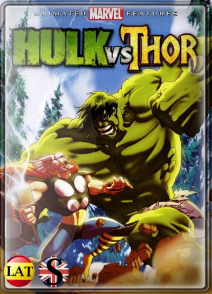 Hulk vs. Thor (2009) FULL HD 1080P LATINO/INGLES