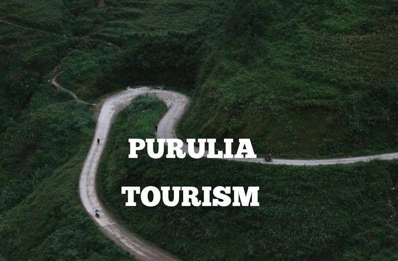 Top Tourist place of Purilia. West Bengal tourism.