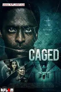 فيلم Caged 2021 مترجم اون لاين