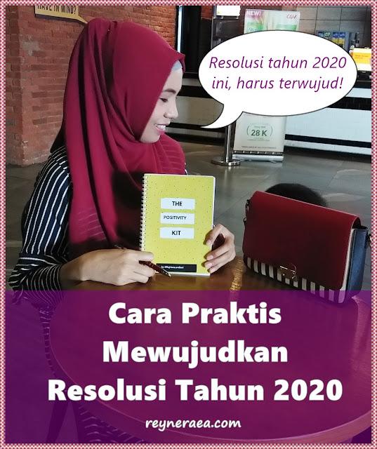 cara praktis mewujudkan resolusi tahun 2020