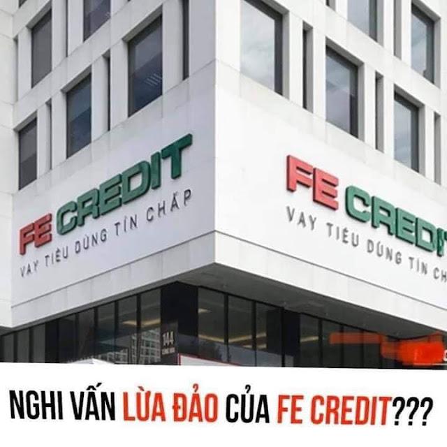 Cảnh báo: Nghi vấn lừa đảo của FE Creadit?