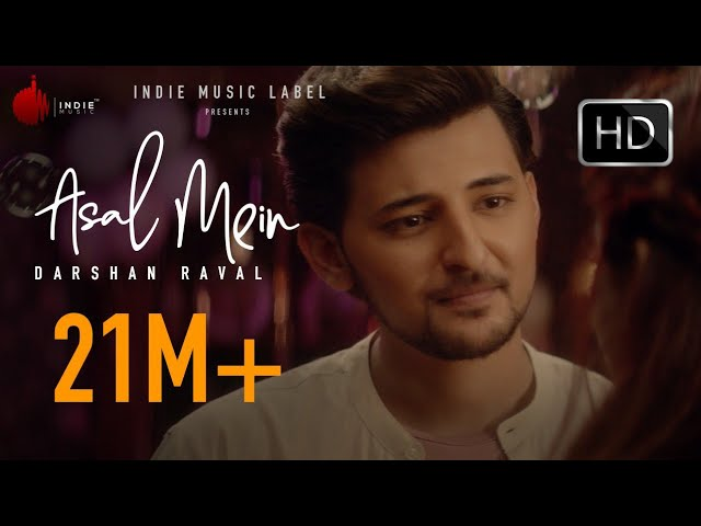 Asal Mein Lyrics In Hindi - Darshan Raval - LyricsBonus