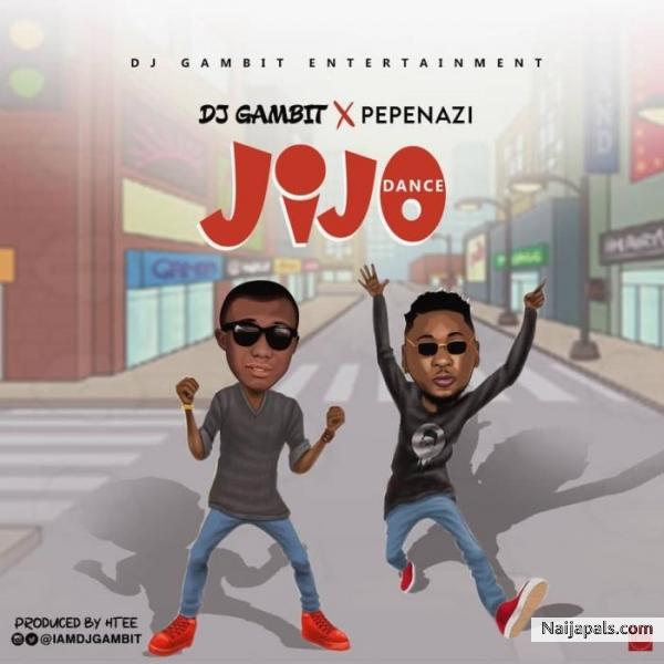 DJ Gambit ft. Pepenazi - Jijo (Dance) (With Lyrics)