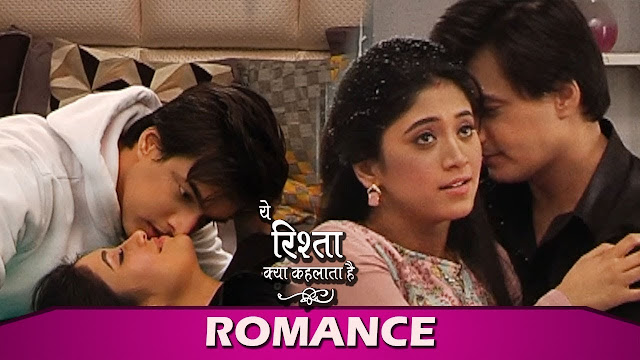 Romance : Naira gets naughty teases Kartik for intimacy in Yeh Rishta Kya Kehlata Hai