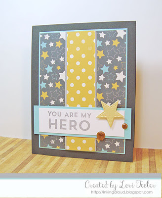 You Are My Hero card-designed by Lori Tecler/Inking Aloud-stamps from My Favorite Things