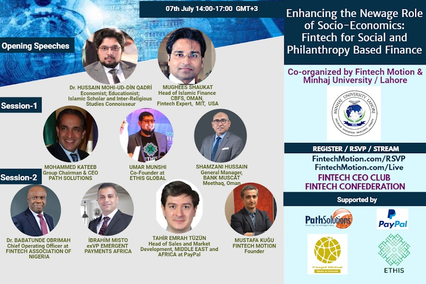 FINTECH MOTION FORUM - 7TH JULY 14:00-17:00 (Enhancing the Newage Role of Socio-Economics: Fintech for Social and Philanthropy Based Finance )