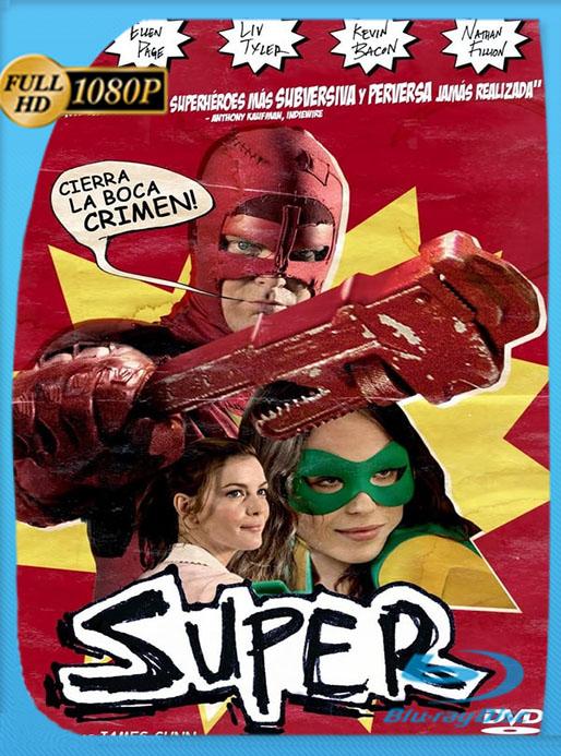Super [2010] [1080p BRrip] [Latino] [Google Drive] Tomyly