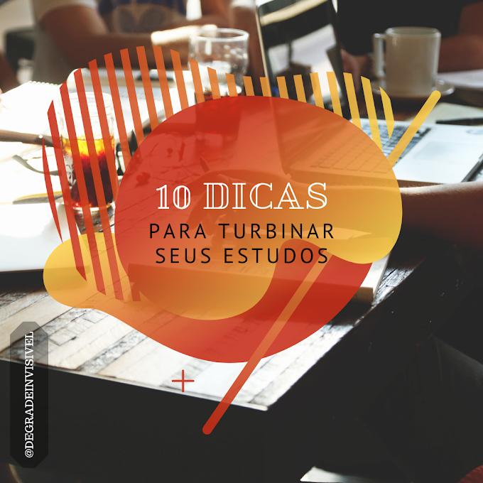 10 Dicas para Turbinar seus Estudos