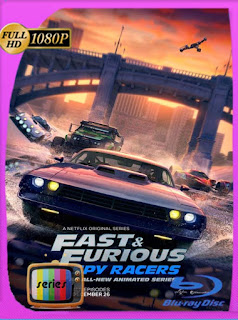 Rápidos y furiosos: Espías al volante Temporada 1 (2019) HD [1080p] Latino [GoogleDrive] SilvestreHD