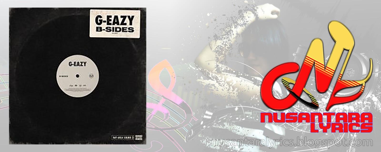 Album G-Eazy - B-Sides (2019) - Nusantara Lyrics