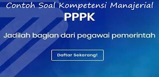 40 + Contoh Soal dan Pembahasan PPPK 2021 Kompetensi Manajerial