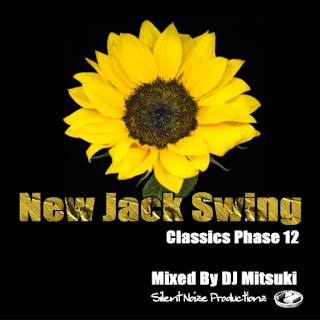New Jack Swing Classics Phase 12 Mixed By DJ Mitsuki