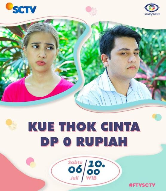 Nama Pemain FTV Kue Thok Cinta DP 0 Rupiah SCTV