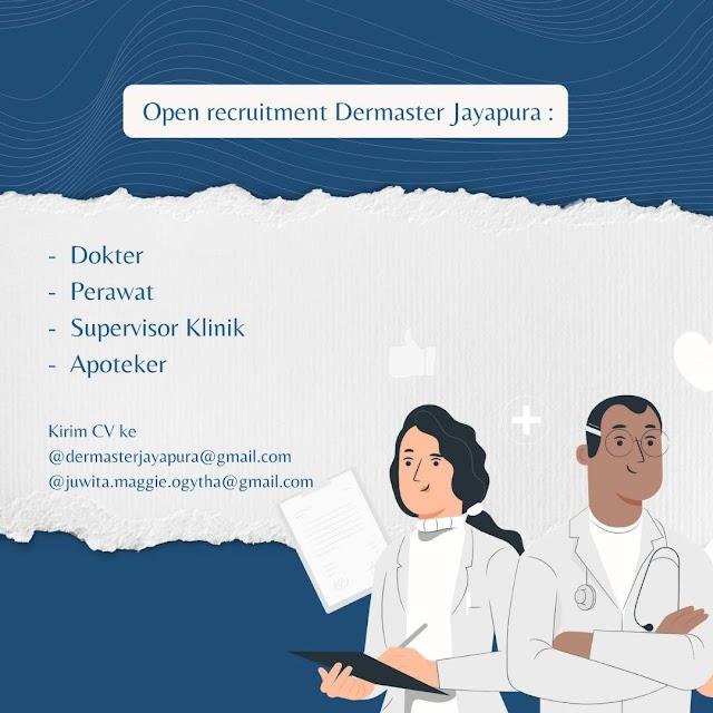 Open Recruitment Dermaster Jayapura