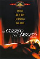 El Cuerpo del Delito / Body of Evidence