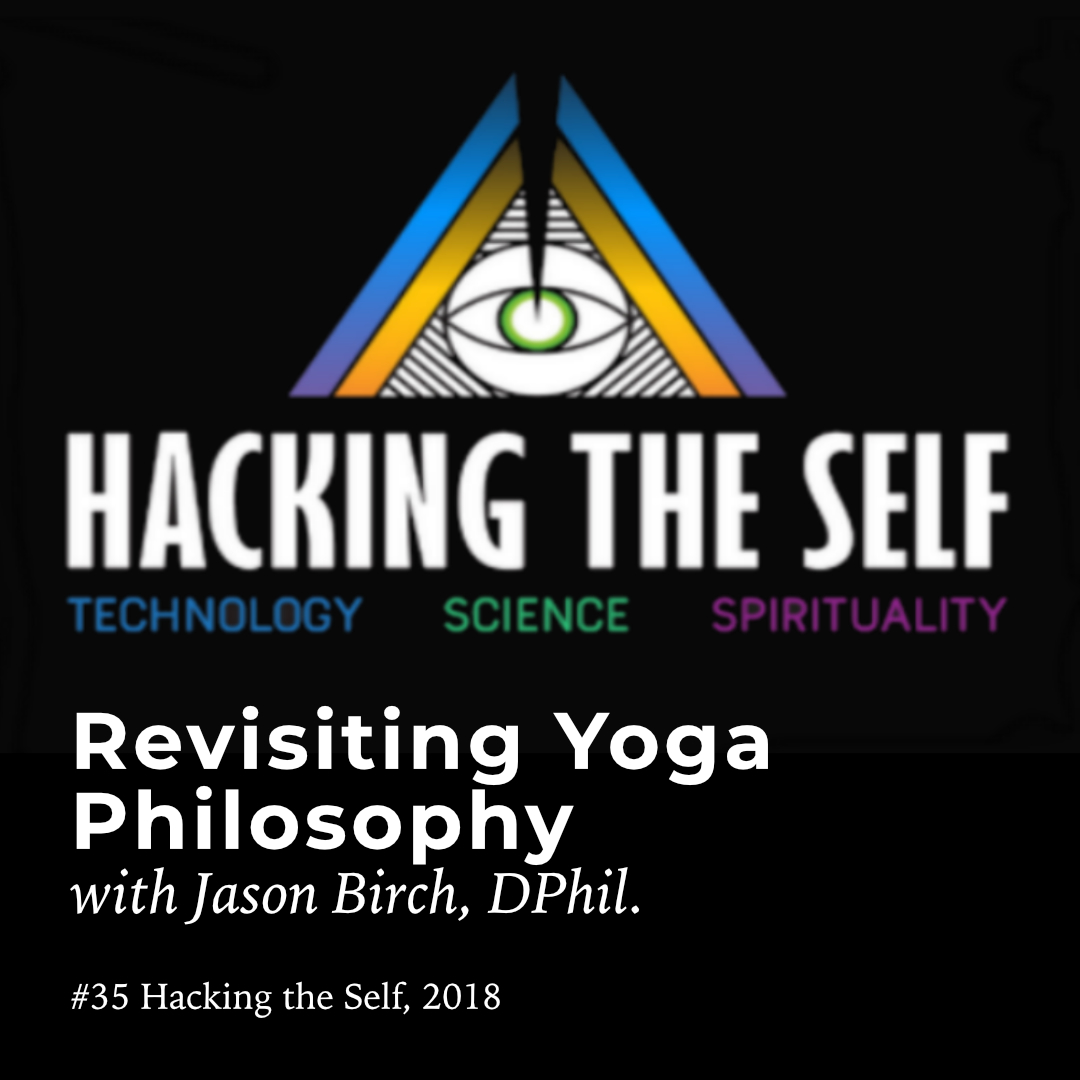 Hacking the Self Podcast with Jason Birch