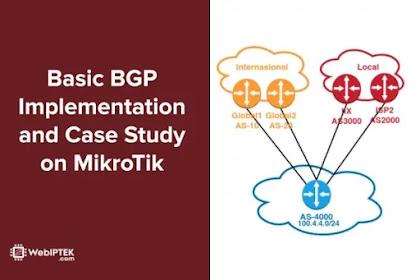 Webinar Basic BGP Implementation and Case Study on Mikrotik