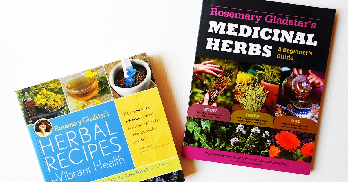 rosemary gladstars medicinal herbs a beginners guide 33 healing herbs to know grow and use