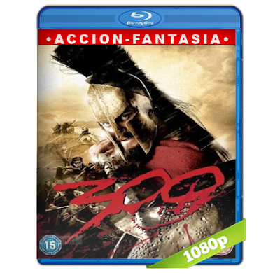 300 (2006) BRRip Full 1080p Audio Trial Latino-Castellano-Ingles 5.1