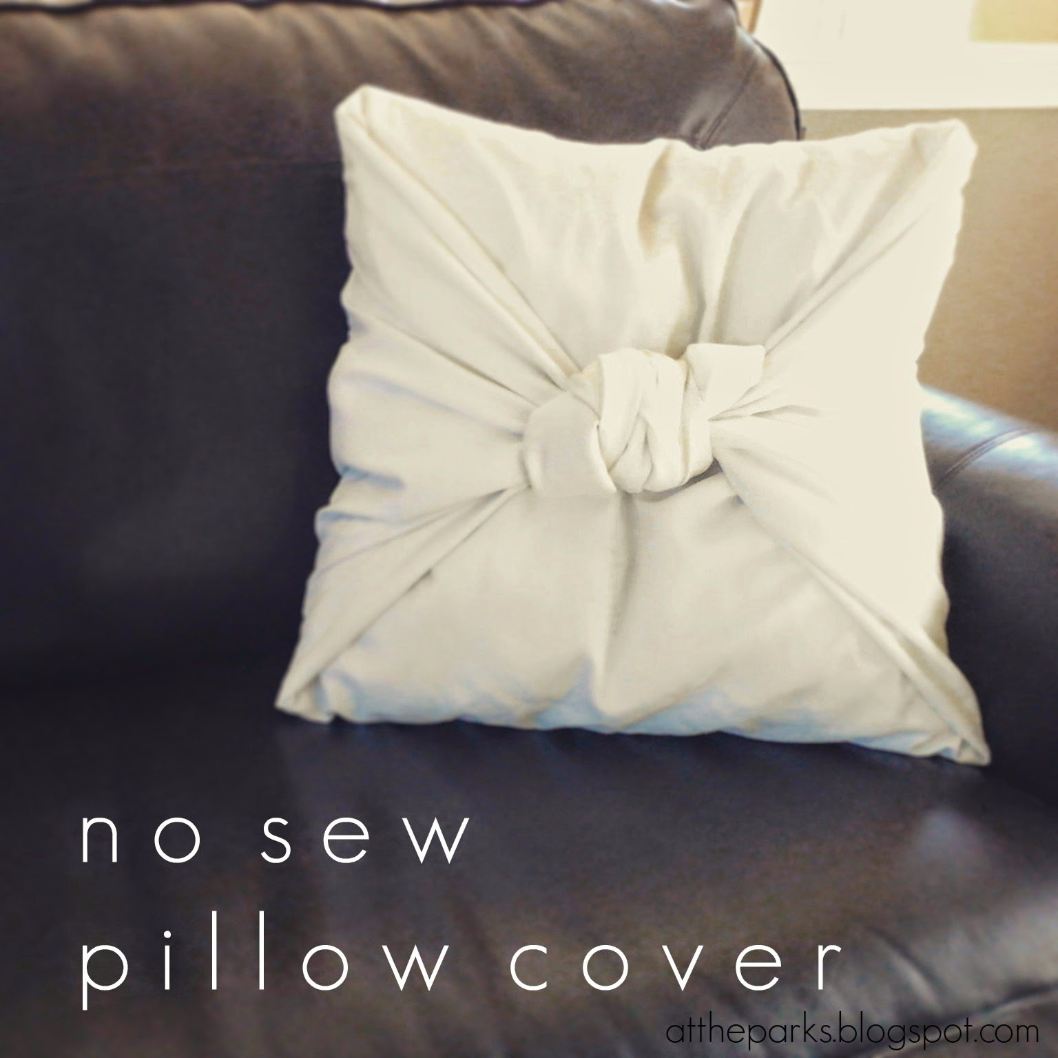 NO-SEW PILLOW COVER + TUTORIAL