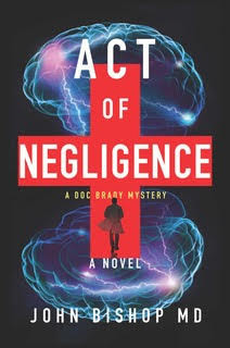 Book Review and GIVEAWAY: Act of Negligence, by John Bishop {ends 6/22}