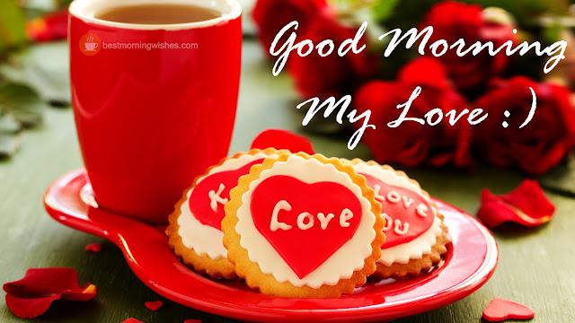 Good Morning my Love :)