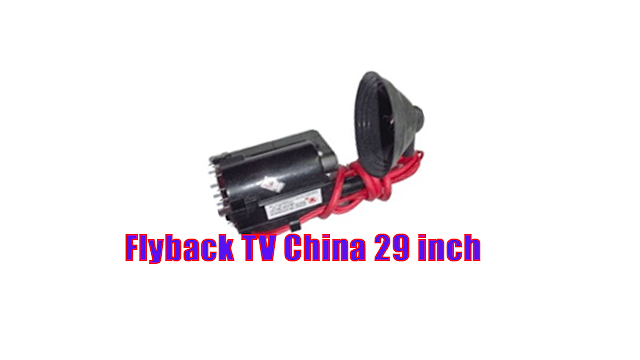 Persamaan Flyback TV China 29 inch