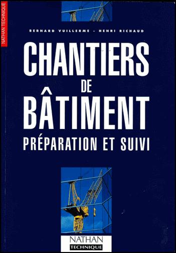 Livre Chantiers de Bâtiment (Préparation et Suivi)