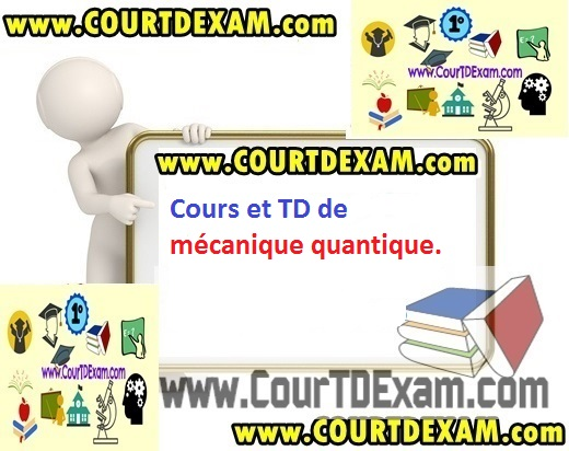 cours de mecanique quantique pdf gratuit en rangsrus. Black Bedroom Furniture Sets. Home Design Ideas