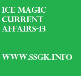 ICE MAGIC CURRENT AFFAIRS-13