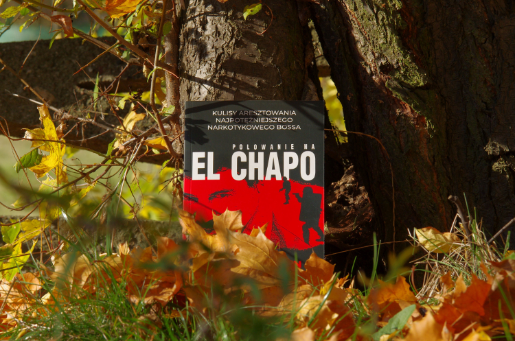 Polowanie na El Chapo – A.Hogan, D. Century [RECENZJA]