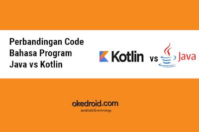 Perbedaan Perbandingan Contoh Coding Java Kotlin